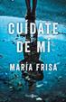 Cover of Cuídate de mí