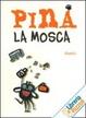 Cover of Pina la mosca