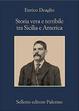 Cover of Storia vera e terribile tra Sicilia e America