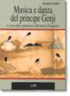 Cover of Musica e danza del principe Genji: le arti dello spettacolo nell'antico Giappone