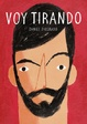 Cover of VOY TIRANDO