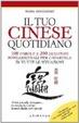 Cover of Il tuo cinese quotidiano. Le espressioni fondamentali per cavartela in tutte le situazioni