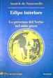 Cover of Edipo interiore. La presenza del verbo nel mito greco