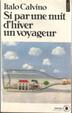 Cover of Si par une nuit d'hiver un voyageur