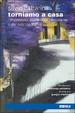 Cover of Torniamo a casa. L'imprevisto: storia di un pericolante e dei suoi ragazzi