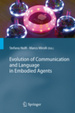 Cover of Evolution of Communication and Language in Embodied Agents