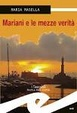 Cover of Mariani e le mezze verità