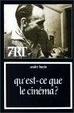 Cover of Qu est-ce que le cinema ?