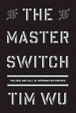 Cover of The Master Switch