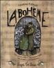Cover of La Bohème. Una piccola storia sull'immortalità dell'amore e dell'amicizia