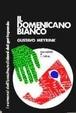 Cover of Il domenicano bianco