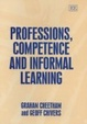 Cover of Professions, Competence and Informal Learning