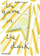 Cover of The Game in the Dark