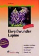 Cover of Eiweißwunder Lupine