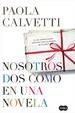 Cover of NOSOTROS DOS COMO EN UNA NOVELA