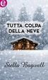 Cover of Tutta colpa della neve