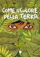 Cover of Come il colore della terra