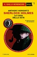 Cover of Sherlock Holmes. La casa della seta