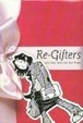 Cover of Re-Gifters