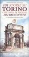 Cover of Centouno storie su Torino che non ti hanno mai raccontato