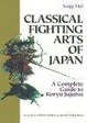 Cover of Classical Fighting Arts of Japan