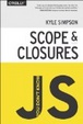 Cover of You Don't Know JS: Scope & Closures