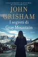 Cover of I segreti di Gray Mountain