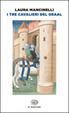 Cover of I tre cavalieri del Graal