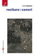 Cover of Recitare le ceneri
