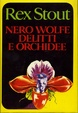 Cover of Nero Wolfe: delitti e orchidee
