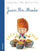 Cover of Juan Sin Miedo/ Juan is not afraid