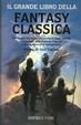 Cover of Il grande libro della fantasy classica