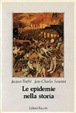Cover of Le epidemie nella storia