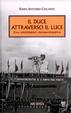 Cover of Il duce attraverso il Luce