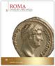 Cover of Roma. La fine dell'arte antica: Dal II sec. a.C. alla fine dell'impero