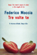 Cover of Tre volte te