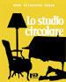 Cover of Lo studio circolare