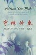 Cover of Watching the Tree