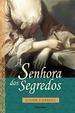 Cover of A Senhora dos Segredos