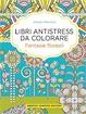 Cover of Libri antistress da colorare - Fantasie Floreali