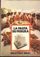 Cover of La pasta su misura