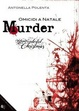Cover of Murder. Omicidi a Natale