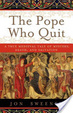 Cover of The Pope Who Quit