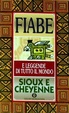 Cover of Fiabe sioux e cheyenne