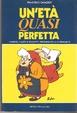 Cover of Un'età quasi perfetta