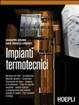 Cover of Impianti termotecnici. Per le Scuole superiori