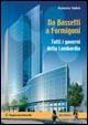 Cover of Da Bassetti a Formigoni. Tutti i governi della Lombardia