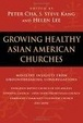 Cover of Growing Healthy Asian American Churches