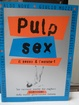 Cover of Pulp Sex 1