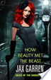 Cover of How Beauty Met the Beast